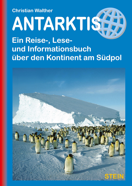 Antarktis - Reise, Lese, Information